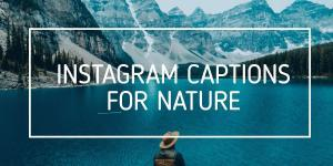 INSTAGRAM-CAPTIONS-FOR-NATURE