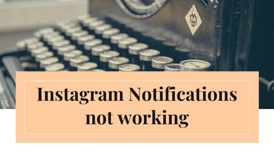 Instagram-notifications-not-working