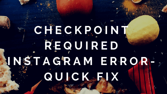 checkpoint-required-instagram