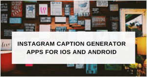 instagram caption generator tools