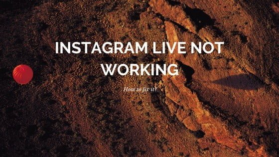 instagram-live-not-working