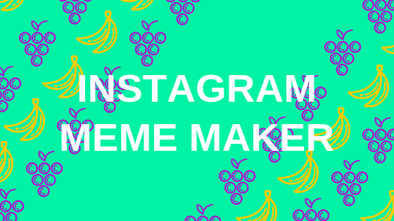 instagram-meme-maker