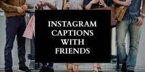 INSTAGRAM-CAPTIONS-WITH-FRIENDS