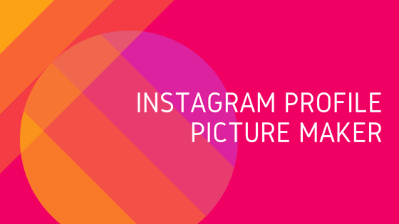 Instagram-profile-picture-maker
