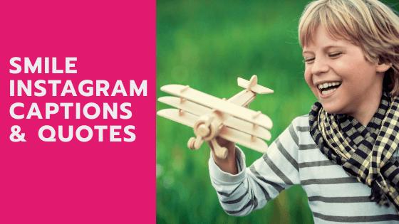 SMILE INSTAGRAM CAPTIONS & QUOTES