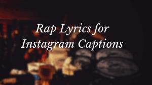 rap-lyrics-for-instagram-captions
