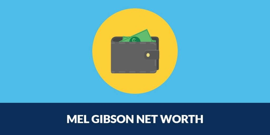 MEL-GIBSON-NET-WORTH