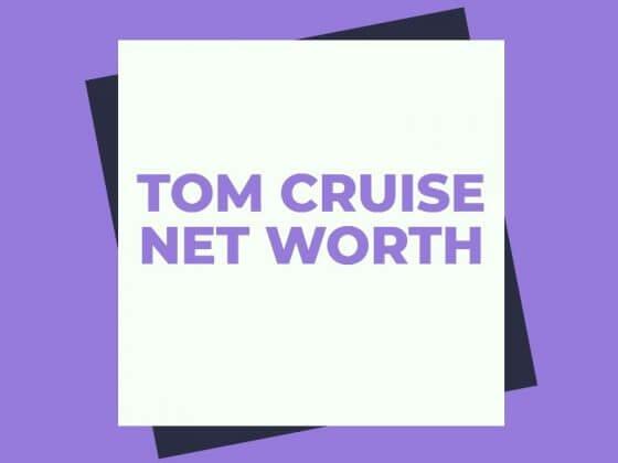 TOM-CRUISE-NET-WORTH